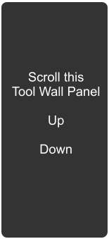 Scroll this Tool Wall Panel  Up  Down